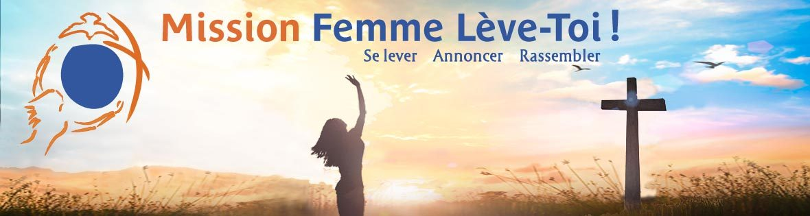 Mission Femme Leve toi